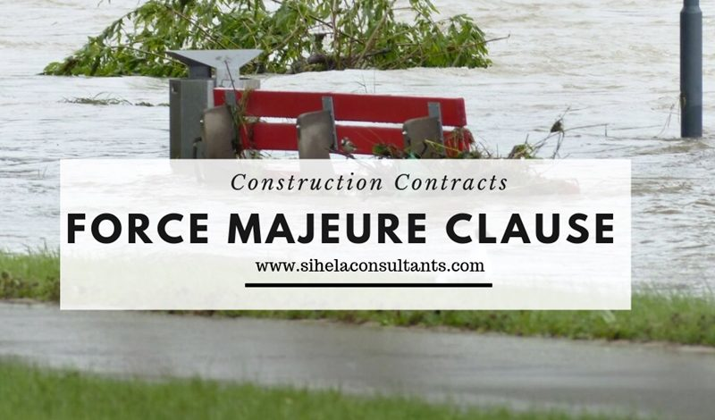 Force Majeure Clause in Construction Contracts