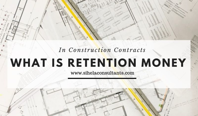 Retention Money in Construction Contracts