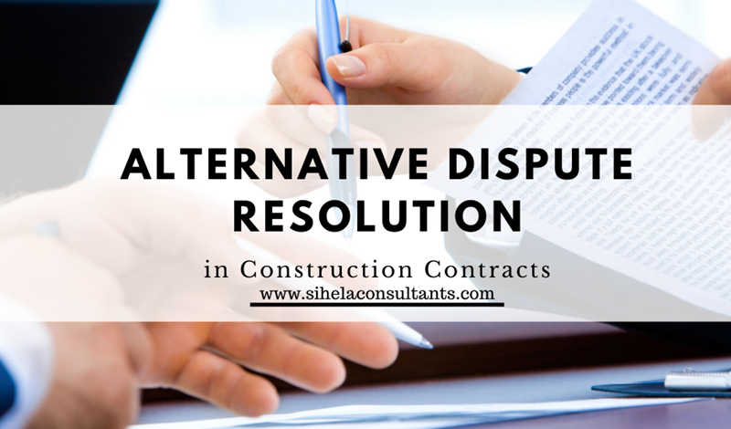 Alternative Dispute Resolution in Construction Contracts